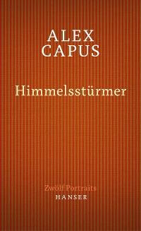 Cover Himmelsstürmer. Zwölf Portraits