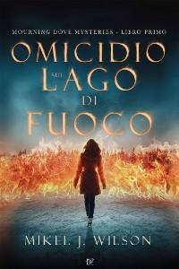 Cover Omicidio Sul Lago di Fuoco