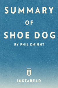 Cover Summary of Shoe Dog