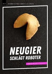 Cover Neugier schlägt Roboter