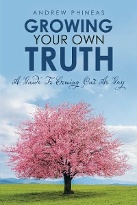 Cover Growing  Your Own Truth