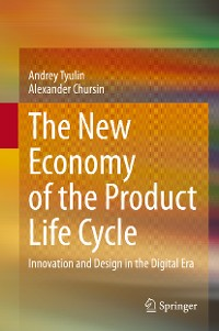 Cover The New Economy of the Product Life Cycle