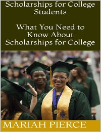 Cover Scholarships for College Students: What You Need to Know About Scholarships for College