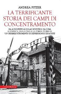 Cover La terrificante storia dei campi di concentramento