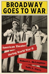 Cover Broadway Goes to War