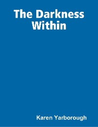 Cover The Darkness Within