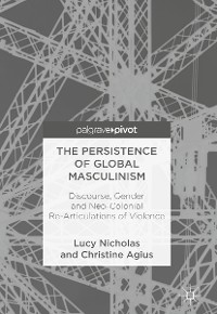 Cover The Persistence of Global Masculinism
