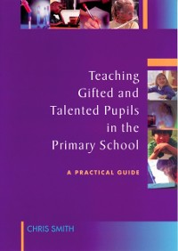 Cover Teaching Gifted and Talented Pupils in the Primary School