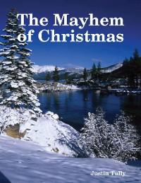 Cover The Mayhem of Christmas