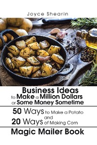 Cover Business Ideas to Make a Million Dollars or Some Money Sometime