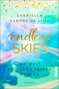 Cover Endless Skies – Die Welt zwischen deinen Worten