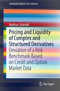 Cover Pricing and Liquidity of Complex and Structured Derivatives