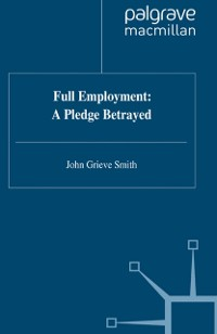 Cover Full Employment: A Pledge Betrayed
