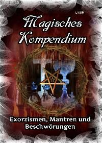 Cover Magisches Kompendium – Exorzismen, Mantren und Beschwörungen