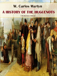 Cover A History of the Huguenots