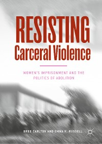 Cover Resisting Carceral Violence