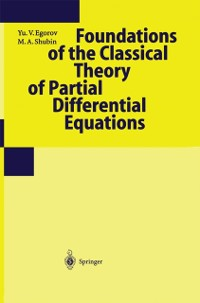 Cover Foundations of the Classical Theory of Partial Differential Equations