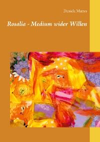 Cover Rosalia - Medium wider Willen