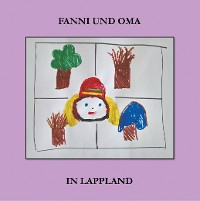 Cover Fanni und Oma in Lappland