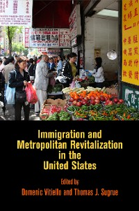 Cover Immigration and Metropolitan Revitalization in the United States