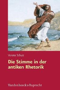 Cover Die Stimme in der antiken Rhetorik