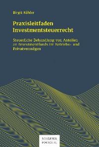 Cover Praxisleitfaden Investmentsteuerrecht
