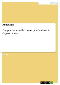 Cover Perspectives on the concept of culture in Organizations