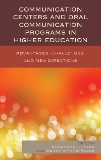 Cover Communication Centers and Oral Communication Programs in Higher Education