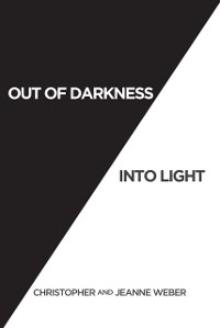 Cover Out of Darkness into Light
