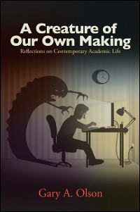Cover A Creature of Our Own Making