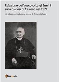 Cover Relazione del Vescovo Luigi Ermini sulla diocesi di Caiazzo nel 1921
