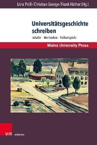 Cover Universitätsgeschichte schreiben