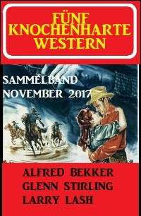 Cover Fünf knochenharte Western November 2017