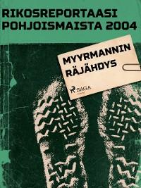 Cover Myyrmannin räjähdys