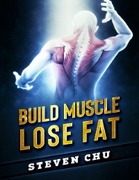 Cover Build Muscle Lose Fat
