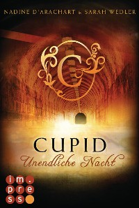 Cover Cupid. Unendliche Nacht (Die Niemandsland-Trilogie, Band 2)