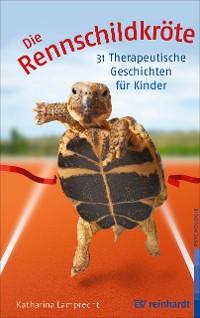 Cover Die Rennschildkröte