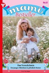 Cover Mami Bestseller 67 – Familienroman