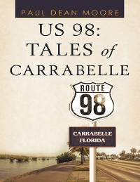 Cover US 98: Tales of Carrabelle