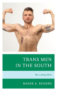 Cover Trans Men in the South
