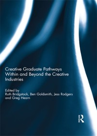 Cover Creative graduate pathways within and beyond the creative industries