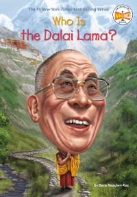 Cover Who Is the Dalai Lama?