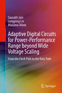 Cover Adaptive Digital Circuits for Power-Performance Range beyond Wide Voltage Scaling