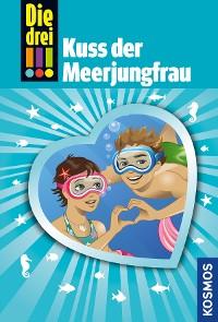 Cover Die drei !!!, 72, Kuss der Meerjungfrau (drei Ausrufezeichen)