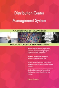 Cover Distribution Center Management System A Complete Guide - 2020 Edition