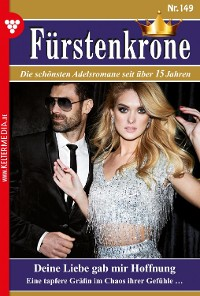 Cover Fürstenkrone 149 – Adelsroman