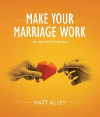Cover Make Your Marriage Work