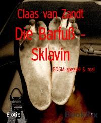 Cover Die Barfuß - Sklavin