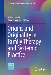 Cover Origins and Originality in Family Therapy and Systemic Practice