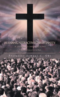 Cover Building Attractive Christianity: